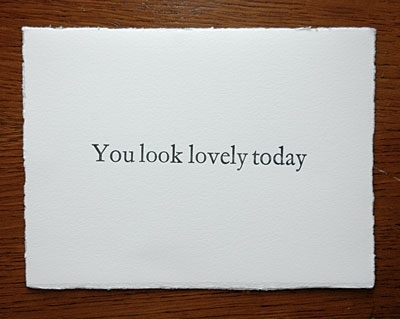 card, lovely, messages, phrases, quote, quotes, sayings, text, type, words, you look lovely today