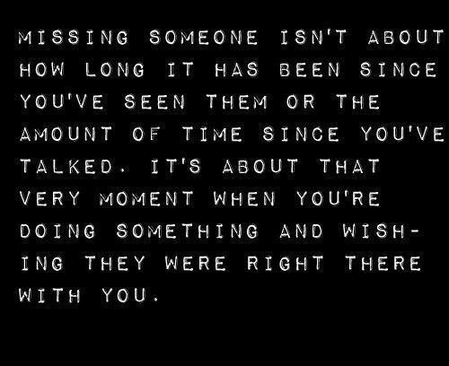 justsaying, love, miss, miss you, missing, missing someone