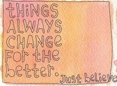 always, art, belive me.., better, change, handwriting