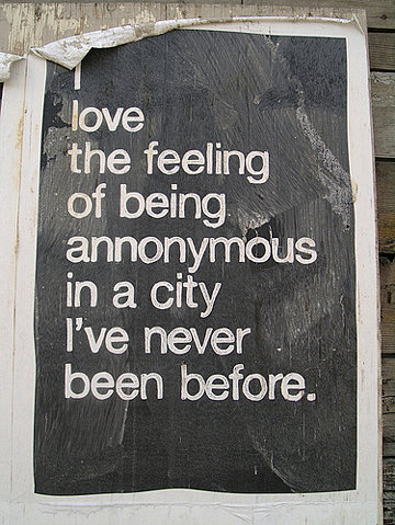 annonymous, been, before, being, city, feeling, love, never, the
