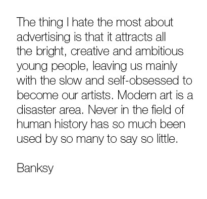 advertising, art, banksy, quotation, quote, quotes