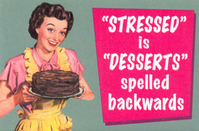 ads, appeal, art, art inspiration, baking, cool, desserts, poster, typography, life, retrp, i m a, stress, witty, message, optimistic, funny, red, quote, true, vintage style, stressed, pin up, quotes, vintage, illustration, words, retro, living, fun