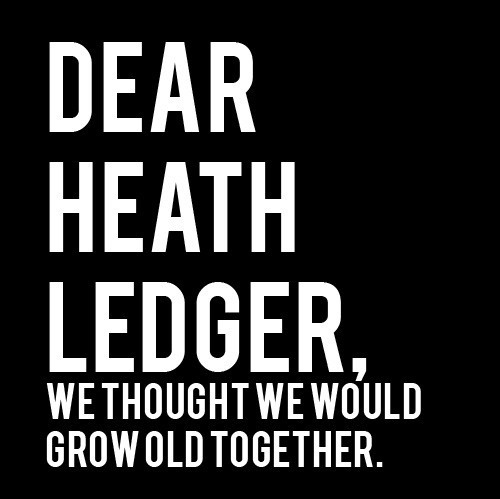 celebrities, heath, heath ledger, quote, quotes, sad