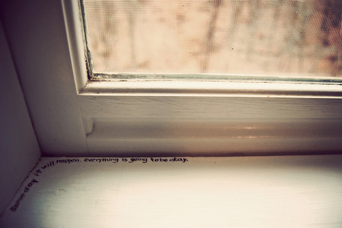 be okay, believe, life, love, okay, photography, quote, quotes, sad, window, window sill, wish, words