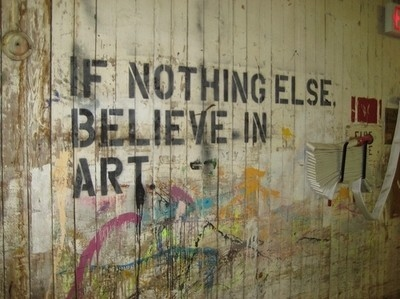 art, art advocacy, believe, concept, graffiti, grafitti, or else, photography, quote, quotes, text, urban, words