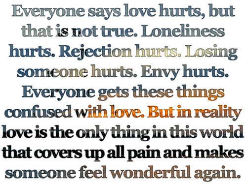 everyone says love hurts hurt love quote quotes