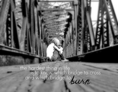bridge, bridges, burn, cross or burn, cute, decision