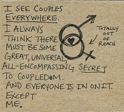 coupledom, loneliness, postsecret, quotes, sigh, text