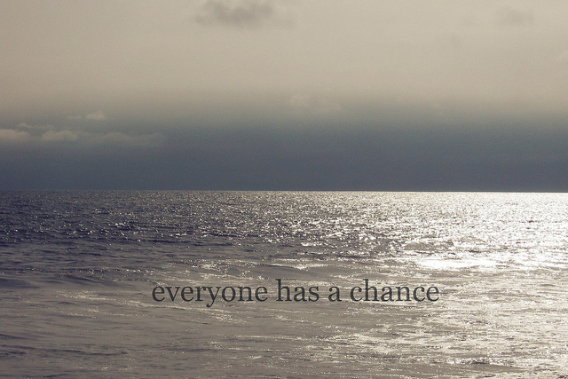 chance, everyone, horizon, ocean, text