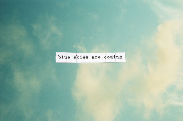 blue, clouds, quote, skies, sky