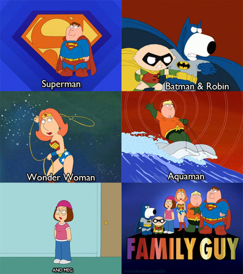 and meg, aquaman, batman & robin, family guy, meg, petter, superman, superman sucks tho, wonder woman