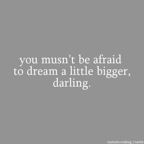 afraid, dream, dream big, dreaming, gray, grey