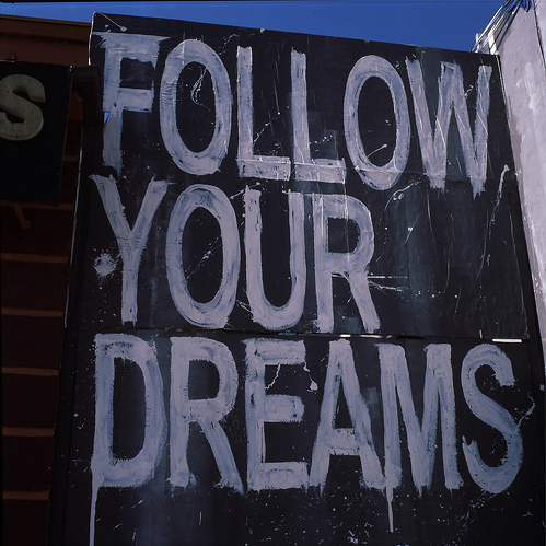 dreams, follow, text, you, your
