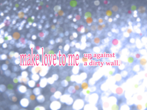 colour, glitter, love, music, sex, words. Added: Jul 10, 2011 | Image size: ...