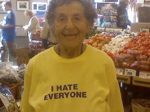 funny, hate, i hate everyone, old, quote, text