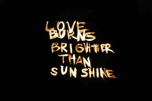 burn, love, sun, typography, words