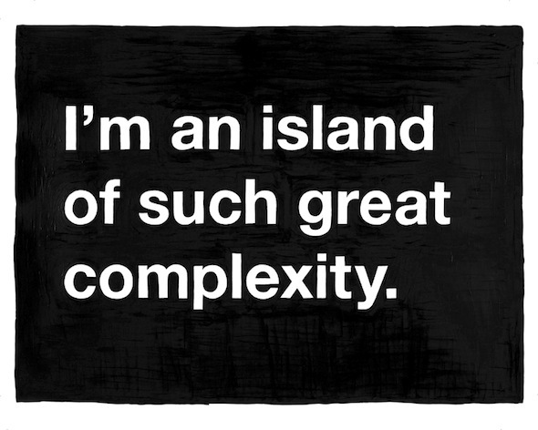 art, black, complexity, island, mike monteiro, text, true, typography, whith, words