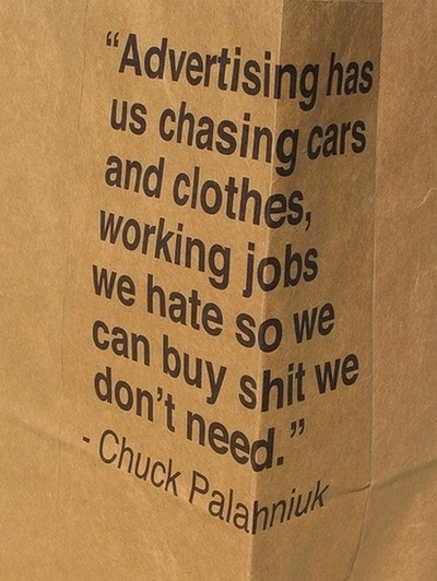 advertising, buy, carpe diem, cars, chuck palahniuk